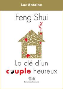 architecture-feng-shui / Luc Antoine /Feng-Shui La clé d'un couple heureux
